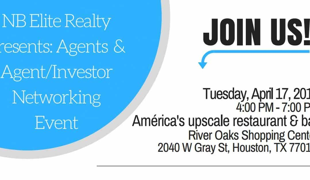 Join Us for Our Agents & Agent/Investor Networking Event April 17th