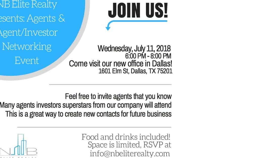 Join Us at Our Agent/Investor Networking Event July 11th!