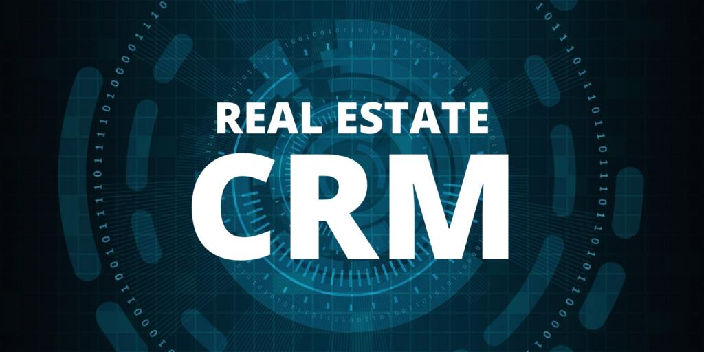 The Importance of using a Real Estate CRM for Agents