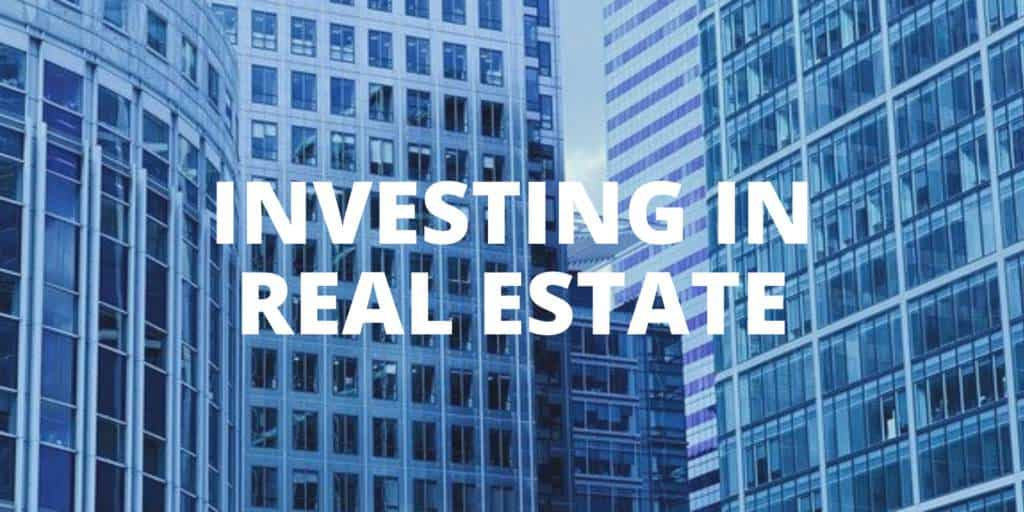Why Investing in Real Estate is the Best Type of Investment