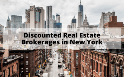 Discounted Real Estate Brokerages in New York